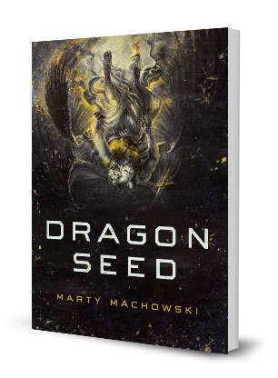 Dragon Seed by Marty Machowski