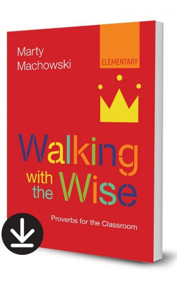 Walking with the Wise (Elementary)