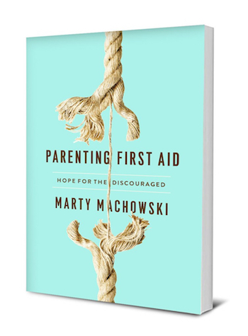 Parenting First Aid Marty Machowski